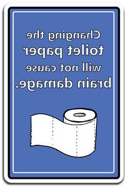 CHANGING TOILET PAPER Aluminum Sign cleaning household  10""