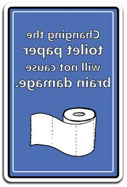 CHANGING TOILET PAPER Aluminum Sign cleaning household  24""